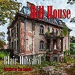 Hill House: The Harry Starke Novels, Book 3 | Blair Howard