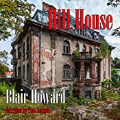 Hill House: The Harry Starke Novels, Book 3 | Blair Howard