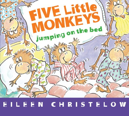 Five Little Monkeys Jumping on the Bed (A Five Little Monkeys Story) by Eileen Christelow