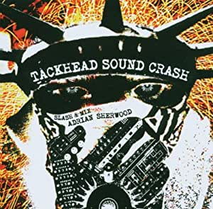 Tackhead Sound Crash Slash And Mix Adrian Sherwood