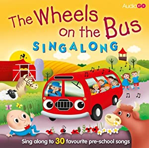 Wheels on the Bus Singalong | [AudioGO (compilation)]