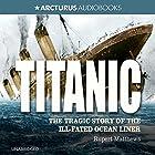 Titanic Hörbuch von Rupert Matthews Gesprochen von: Gabrielle Glaister