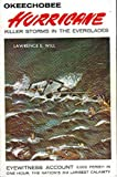 img - for Okeechobee Hurricane Killer Storms in the Everglades book / textbook / text book