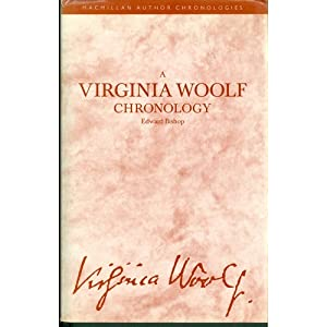 A Virginia Woolf Chronology (Author Log) Edward Bishop