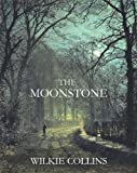 Image of THE MOONSTONE (illustrated, complete, and unabridged 1868 edition)