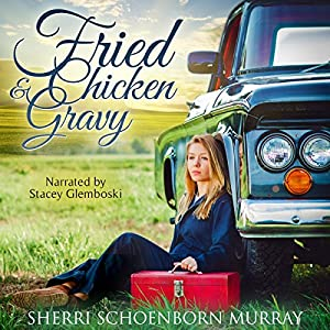 Fried Chicken and Gravy Audiobook