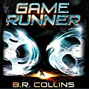 Gamerunner Audiobook by B.R. Collins Narrated by Joe Jameson