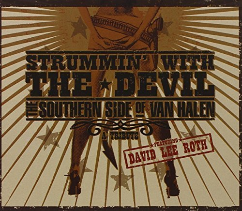 Strummin' With The Devil: Bluegrass Tribute to Van Halen by Roth, David Lee (2006-06-06)