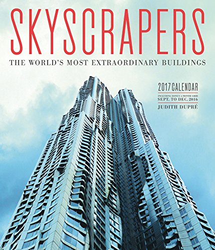 Skyscrapers 2017 Wall Calendar: The World's Most Extraordinary Buildings (Buildings Calendar compare prices)