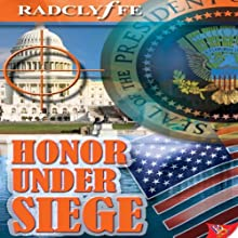 Honor Under Siege: The Honor Series, Book 6 Audiobook by  Radclyffe Narrated by Abby Craden