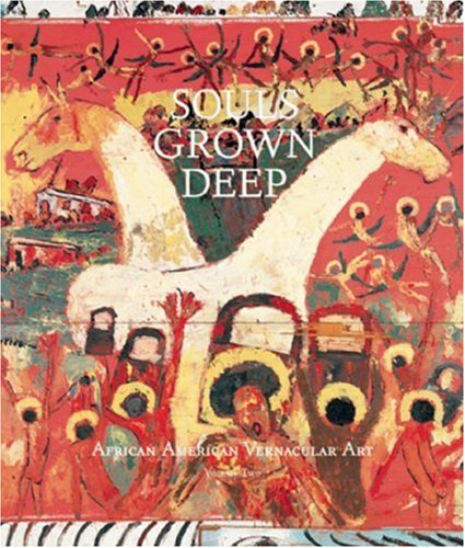 Best Price Souls Grown Deep Vol 2 African American Vernacular Art096539560X