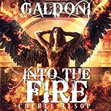 Into the Fire: Galdoni, Book Two (       UNABRIDGED) by Cheree Alsop Narrated by Christopher Dumbreski