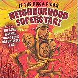 echange, troc Jt the Bigga Figga - Neighborhood Superstarz