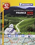 Atlas Routier France 2015 Michelin -...
