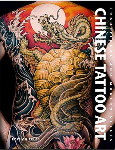 Chinese Tattoo Art Traditional & Modern Styles  [Huang, Fino - Yang, Roxanne] (Tapa Dura)