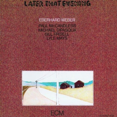 Later That Evening by Eberhard Weber
