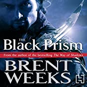 The Black Prism: Lightbringer Trilogy Book One | Brent Weeks