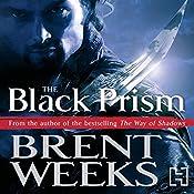 The Black Prism: Lightbringer Trilogy Book One | Brent Weeks