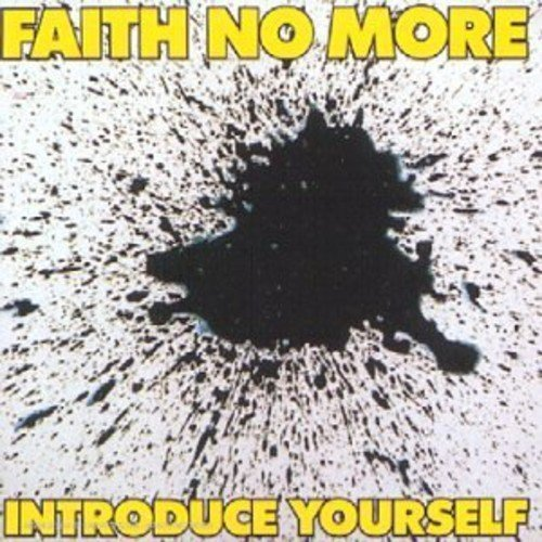 Introduce Yourself by FAITH NO MORE (2008-01-13)