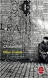 echange, troc Sorj Chalandon - Mon traître (cc)