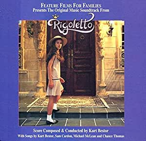 Rigoletto Original Movie Soundtrack Feature Films For Families