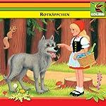 Rotkäppchen und andere Märchen | Brüder Grimm
