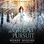 The Great Pursuit | Wendy Higgins