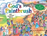 God's Paintbrush  10th Anniversary Edition