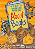Judy Sierra Wild About Books