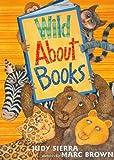 Judy Sierra Wild About Books
