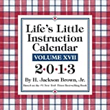 Andrews McMeel Life's Little Instruction 2013 Box: 17