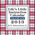 Life's Little Instruction 2013 Day-to...