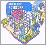 echange, troc Compilation, Guy Dalton - Back To Mine Röyksopp