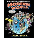 The Cartoon History of the Modern World Part 1: From Columbus to the U.S. Constitution (Pt. 1) ~ Larry Gonick
