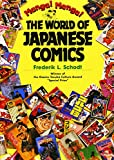 Manga! Manga!: The World of Japanese Comics