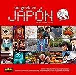 Un Geek en Jap�n
