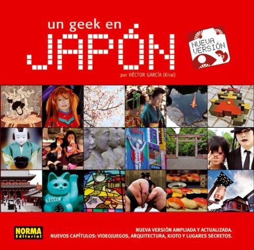 Un Geek en Japón, por Héctor García