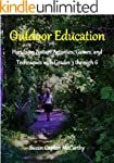 Outdoor Education: Hands-on Nature Ac...