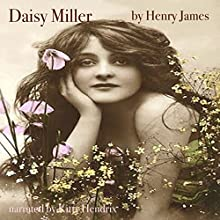 Daisy Miller Audiobook by Henry James Narrated by Kitty Hendrix