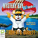 Mystery Bay Blues Audiobook by Robert G Barrett Narrated by Dino Marnika