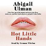 Hot Little Hands | Abigail Ulman