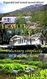 Trailersteading: Voluntary Simplicity In A Mobile Home (Modern Simplicity Book 2)