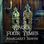 Knock Four Times | Margaret Irwin