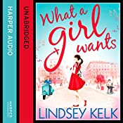 What a Girl Wants | Lindsey Kelk