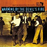 echange, troc Artistes Divers, Jerry Roll Morton, Ma Rainey, Son House, Elmore James, Mississipi John Hurt, Bessie Smith, Mildred Jones, John Lee Hooker - Warming By The Devil's Fire