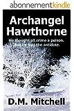 ARCHANGEL HAWTHORNE (A Thriller) (English Edition)