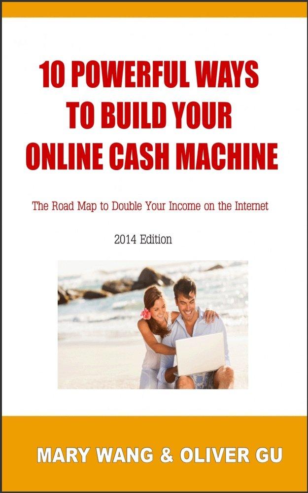 Amazon.com: 10 Powerful Ways to Build Your Online Cash Machine ...