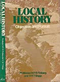 img - for Local History: Objective and Pursuit by H. P. R. Finberg (1973-09-06) book / textbook / text book