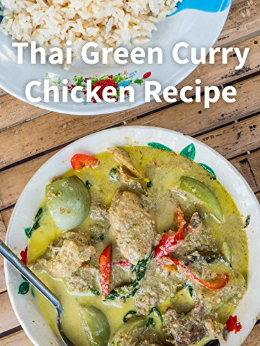 Thai Green Curry Chicken Recipe
