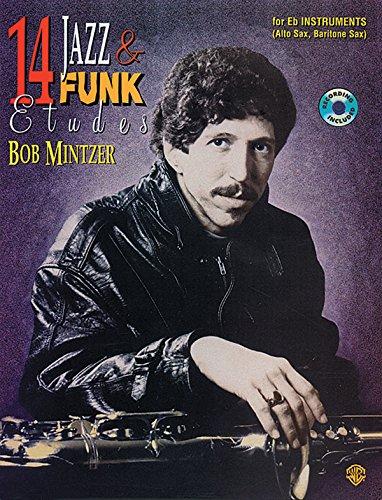 14 Jazz & Funk Etudes: For B Flat Instruments (Tenor Sax, Soprano Sax, Clarinet)